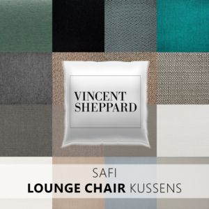 Vincent Sheppard Safi Lounge Chair kussens